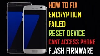 How To Fix Encryption Failed Samsung Devices|How To Fix Reset Device Error