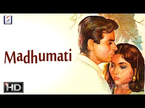 Madhumati - Dilip Kumar, Vyjayanthimala - Musical Super Hit Movie - HD