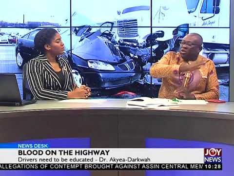 Blood on the Highway - News Desk on JoyNews (23-7-18)