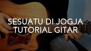 """Adhitia Sofyan """"Sesuatu Di Jogja"""" - Tutorial Gitar."""