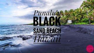 Punaluʻu Beach, Hawaii