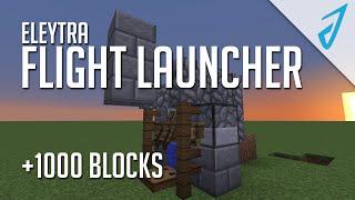 Minecraft: ELYTRA LAUNCHER! 1000+ BLOCKS! (MC Tutorial) | IJevin