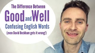 Good and Well | Confusing English Words