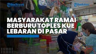 Tak Hanya Pasar Tanah Abang, Masyarakat Juga Ramai Berburu Toples Kue Lebaran di Pasar Jatinegara