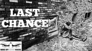Last Chance (Official Quarantine Video)