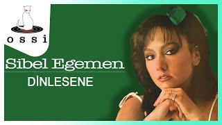 Sibel Egemen / Dinlesene