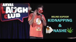 Kidnapping & Police | Stand-Up Comedy by Milind Kapoor