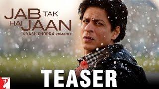 Jab Tak Hai Jaan - A Yash Chopra Romance - Teaser