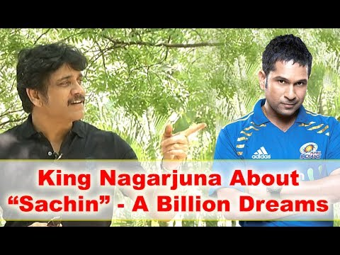 Nagarjuna Speaking About Sachin A Billion Dreams