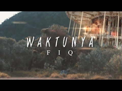 Fiq Halim - Waktunya (Official Music Video) Mp3