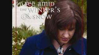 See Amid the Winter's Snow - Suzanne Vaartstra