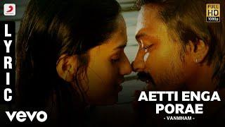 Vanmham - Aetti Enga Porae Lyric | Vijay Sethupathi, Kreshna | Thaman