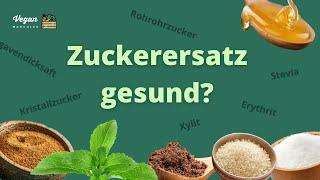 Zuckerersatz gesund? Xylit, Erythrit, Stevia, Kokosblütenzucker, Agavendicksaft u.w. im Vergleich!