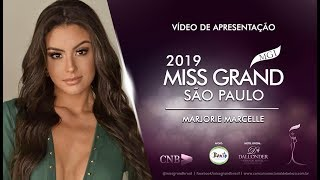 Marjorie Marcelle Miss Grand Sao Paulo 2019 Presentation Video