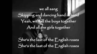 Last Of The English Roses Lyrics