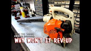 FIXED - Why A 2 Cycle Leaf Blower Engine Idles But Won't REV-UP! MUST WATCH!