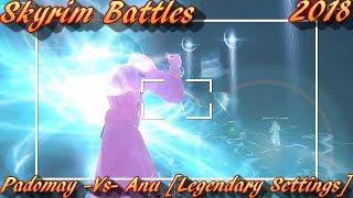 Skyrim Battles - Padomay vs Anu Legendary Settings