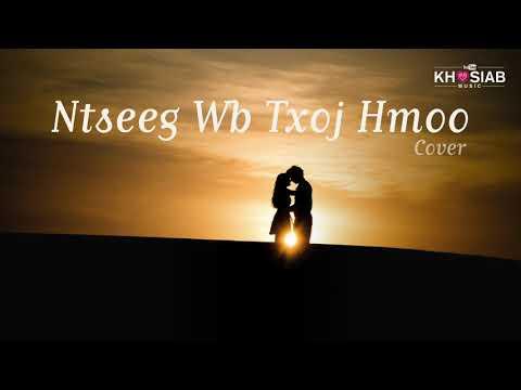 'Ntseeg Wb Txoj Hmoo' Cover by Jong Chang ft. Mai Thao