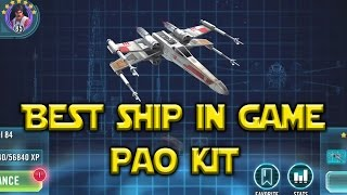 Star Wars: Galaxy Of Heroes - Best Ship In Game Biggs - Pao Kit