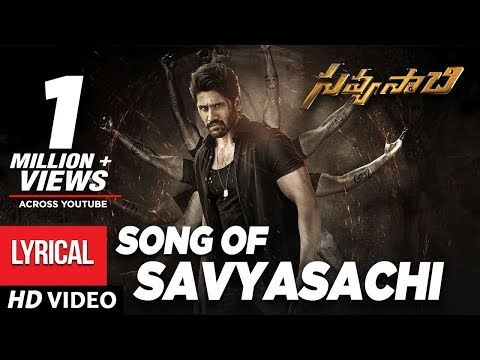 Savyasachi Full Song With Lyrics Song Of Savyasachi Naga Chaitanya Mm Keeravaani