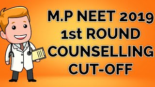 Mp Neet 2019 First Round Counselling Cutoff