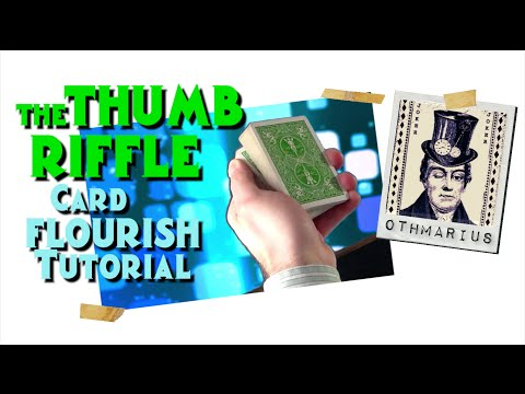 THE THUMB RIFFLE magical card flourish / magic trick tutorial