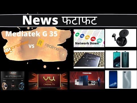 Micromax vs Realme: Mediatek G35, Jio network down, Asus Rog 2 price hike and more