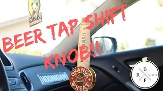 DIY How To Make A Custom Shift Knob!! (Beer Tap Shift Knob)