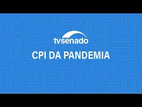 CPIdaPandemia ouve o diretor-executivo da Prevent Senior, Pedro Benedito Batista Júnior –16/9/2021