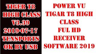 tiger t8 high class v2 software download - Kênh video giải
