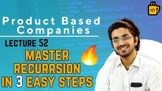 Recursion in 3 steps   Solve any problem   College Placement Course
