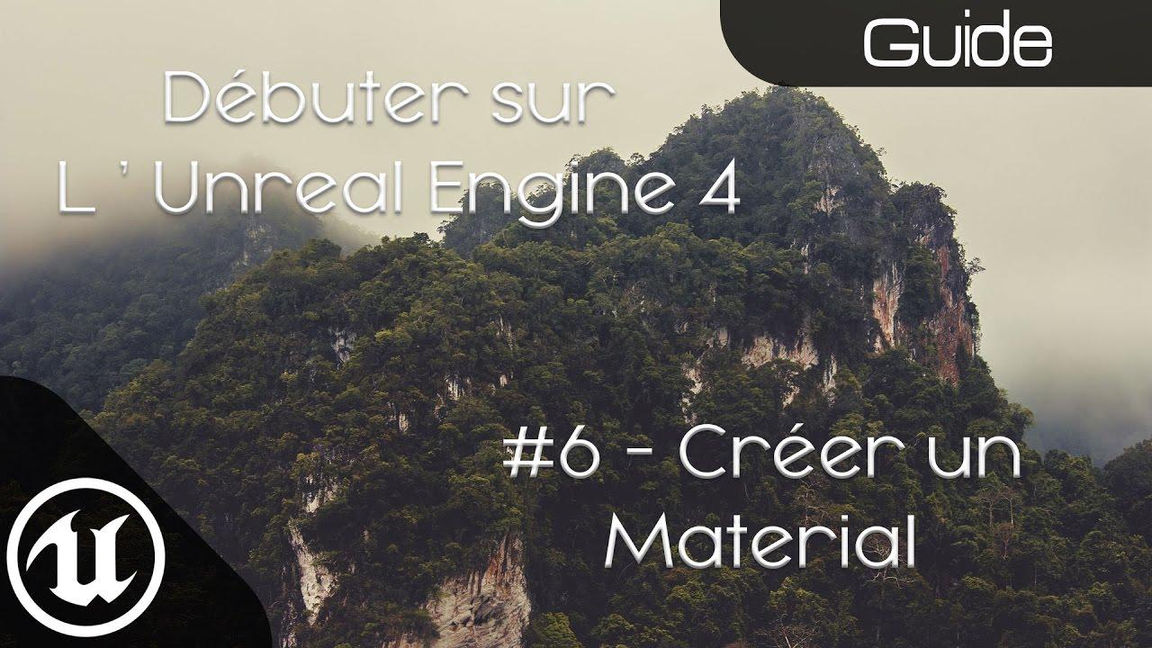 [Débuter sur l'Unreal] #6 - Création de materials