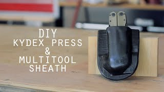 How To: DIY Kydex Press & Multitool Sheath: Woodworking, Thermoplastic, Everyday Carry Quick Build