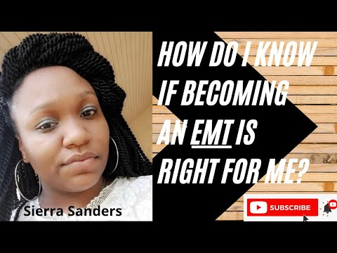 How do I know if becoming an EMT is right for me?