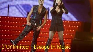 2 Unlimited - Escape in Music
