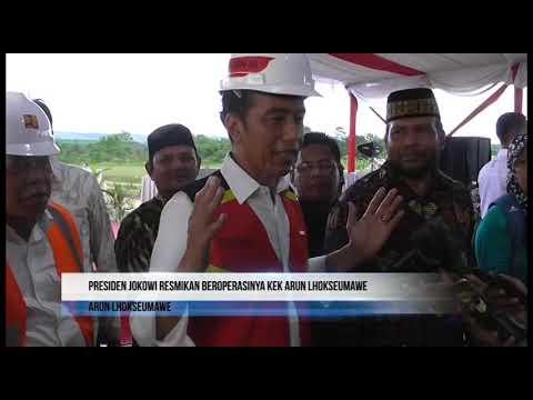 Presiden Joko Widodo Resmikan Beroperasinya KEK Arun Lhokseumawe