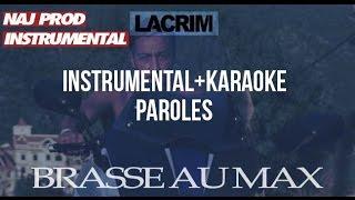 Lacrim - Brasse au max (INSTRU/KARAOKÉ) By Naj Prod