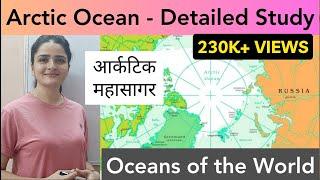 World Map: Oceans - Arctic Ocean (आर्कटिक महासागर) - In Detail (Part 1)