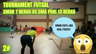 Tournament Futsal SMAN 7 BERAU VS SMA 13 PGRI BERAU Part 22 (24 October 2017)