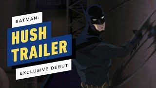 VIDEO: BATMAN: HUSH – Movie Trailer