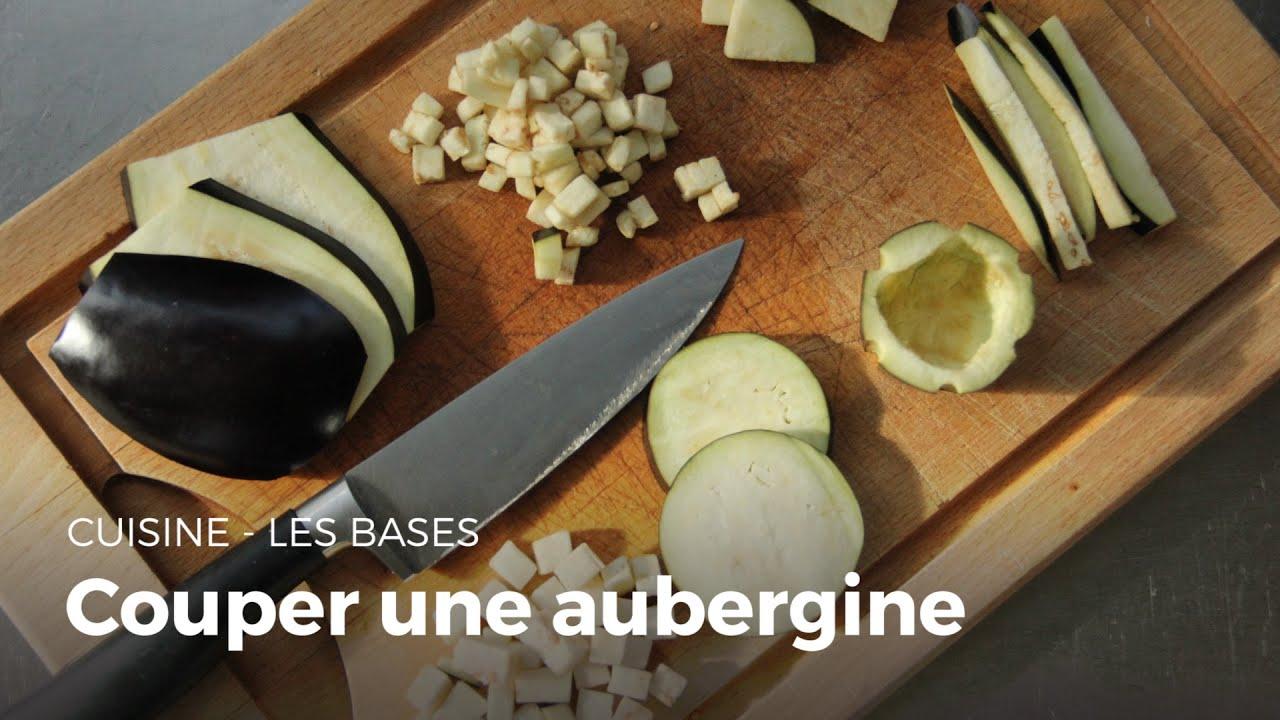 Comment couper une aubergine apprendre cuisiner sikana - Comment cuisiner des aubergines au four ...