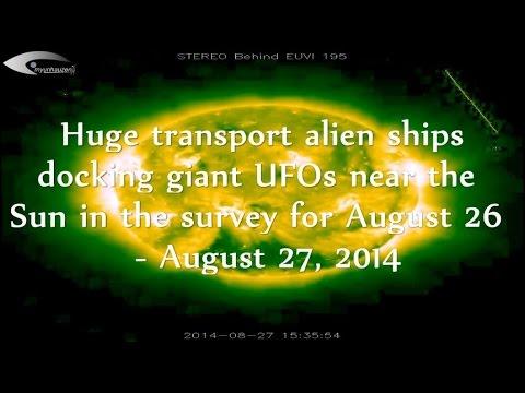 Huge transport alien ships docking giant UFOs near the Sun for August 26 – August 27, 2014