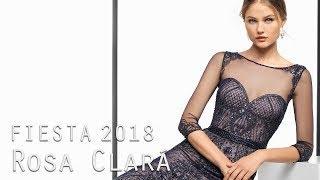 Vestidos De Fiesta Rosa Clará 2018 | 2 Parte
