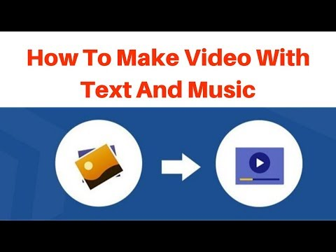 How to make a video with text and music