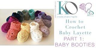 Crochet Layette Part 1: Newborn Baby Booties