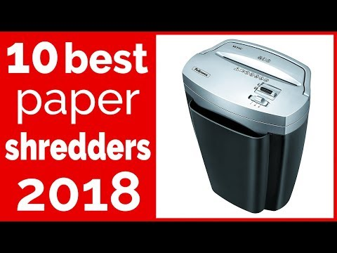 10 Best Paper Shredders Reviews 2018