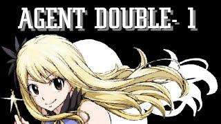 Fanfiction Fairy Tail~ Agent double#1