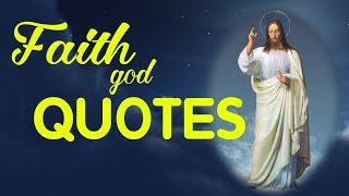 Faith God Quotes