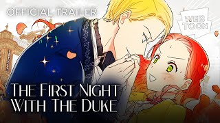 The First Night With the Duke (Official Trailer) | WEBTOON