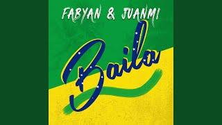 Musik-Video-Miniaturansicht zu Baila Songtext von Fabyan & Juanmih